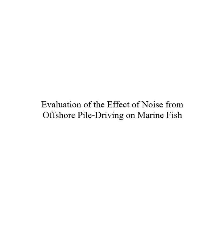 14.evaluation of the effect of noise from offshore pile-driving on marine fish
