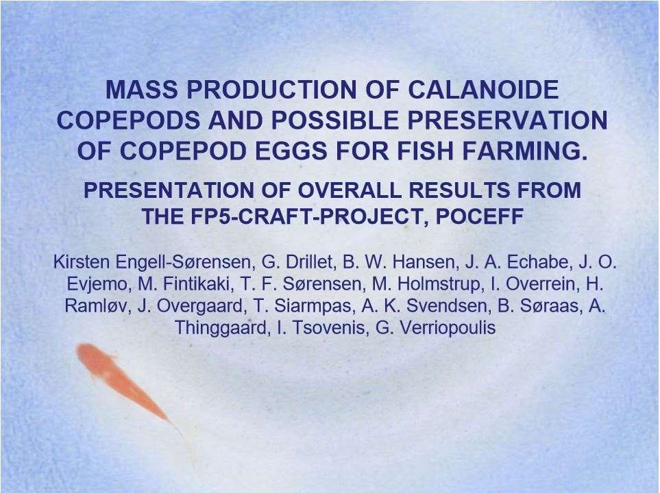9_engell-sørensen et al_was 2006_wa2006-1060_mass production of calanoide copepods and possible preservation of copepod eggs for fish farming